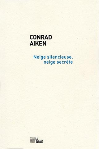 Corad Aiken éditions La Barque