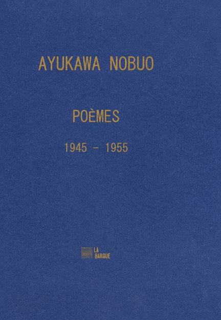 Ayukawa Nobuo Poèmes