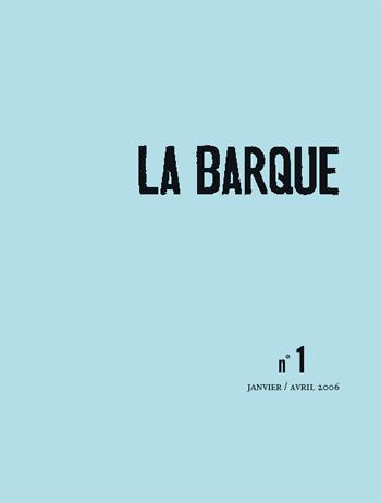 n°1 revue LA BARQUE