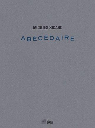 Jacques Sicard Abécédaire