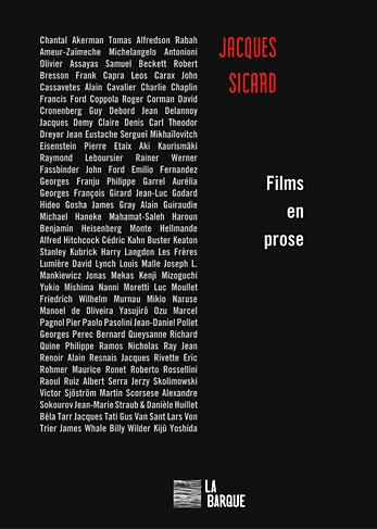 Jacques Sicard Films en prose livre éditions La Barque