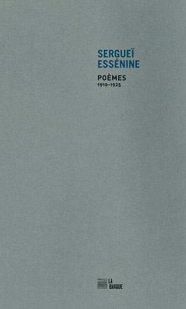 Sergueï Essénine Poèmes éditions La Barque
