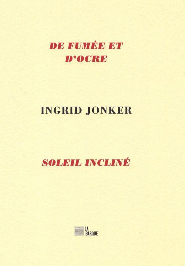 livre Ingrid Jonker De fumée et d'ocre éditions La Barque