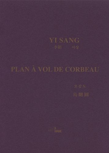 livre Yi Sang Plan à vol de corbeau
