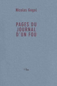 Nicolas Gogol Pages du Journal d'un fou La Barque éditions