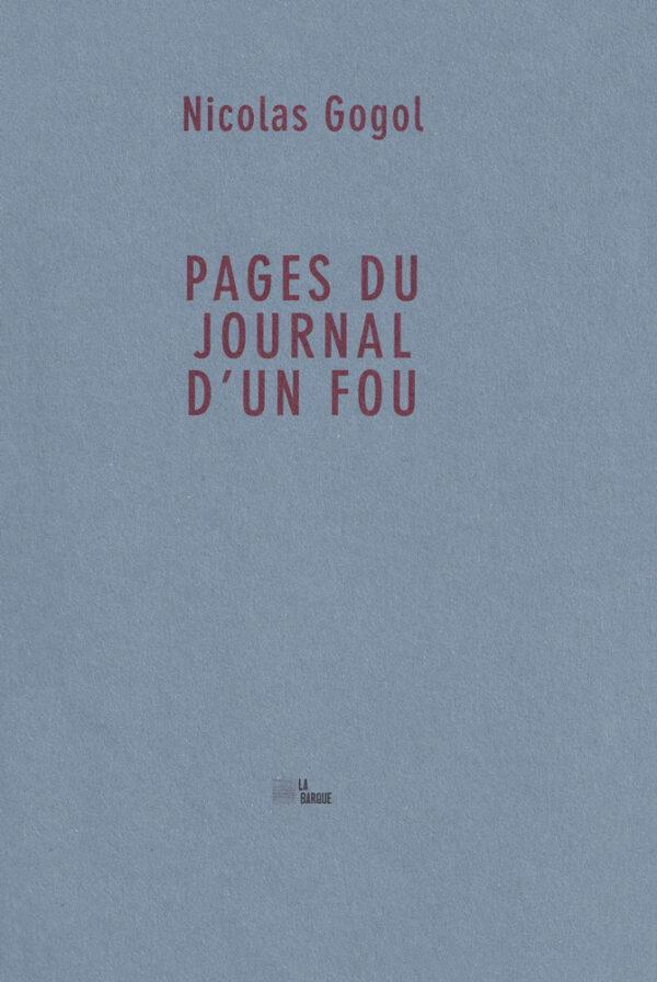 Nicolas Gogol Pages du Journal d'un fou La Barque éditions