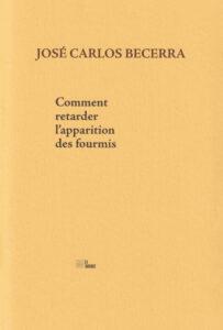 comment retarder l'apparition des fourmis José carlos Becerra